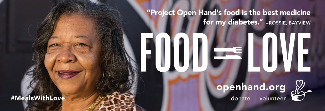 """Project Open Hand's Food is the best medicine for my diabetes,"" says Bayview resident Rossie."